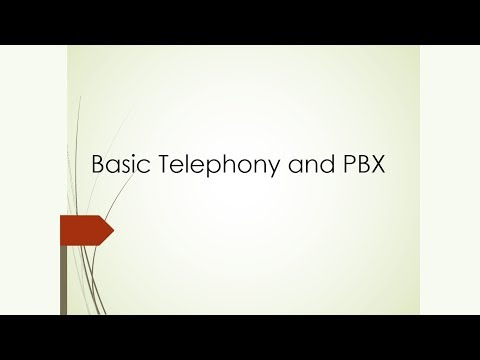 Basic Telephony And PBX - Part 1