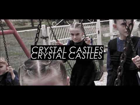 Crystal Castles - Kept (slowed)