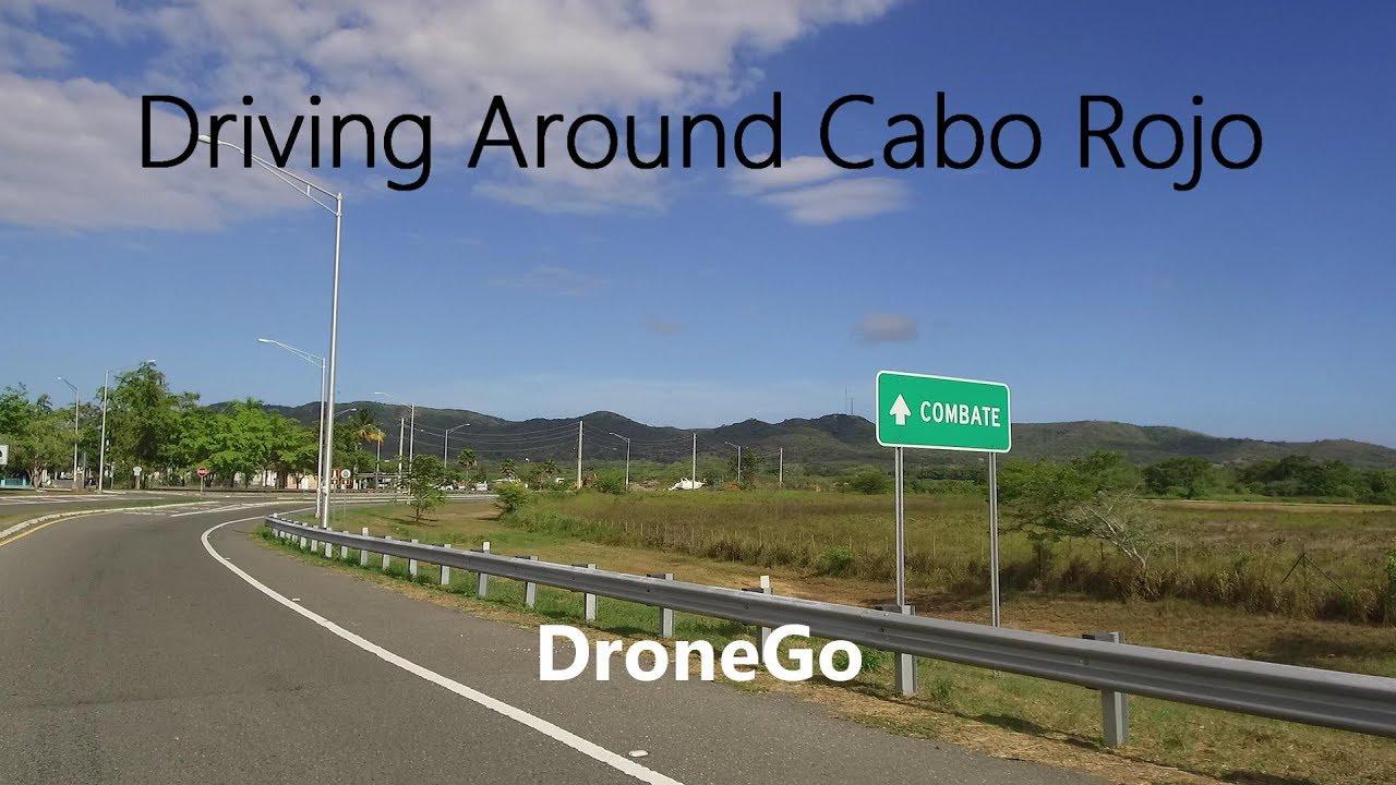 Driving Around Cabo Rojo