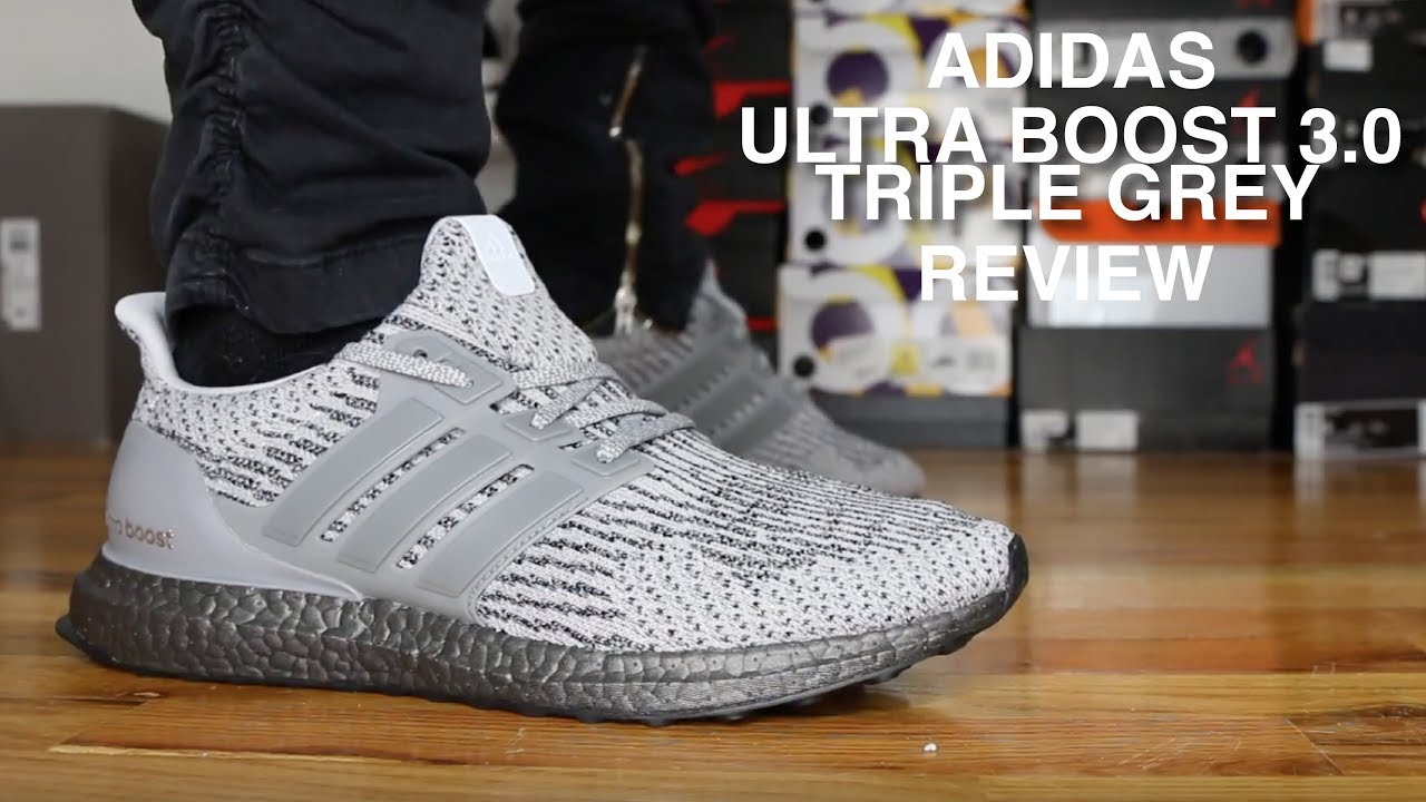 a7e63b55b79f7 ADIDAS ULTRA BOOST 3.0 TRIPLE GREY REVIEW - YouTube