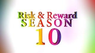 Risk & Reward Season 10 Intro