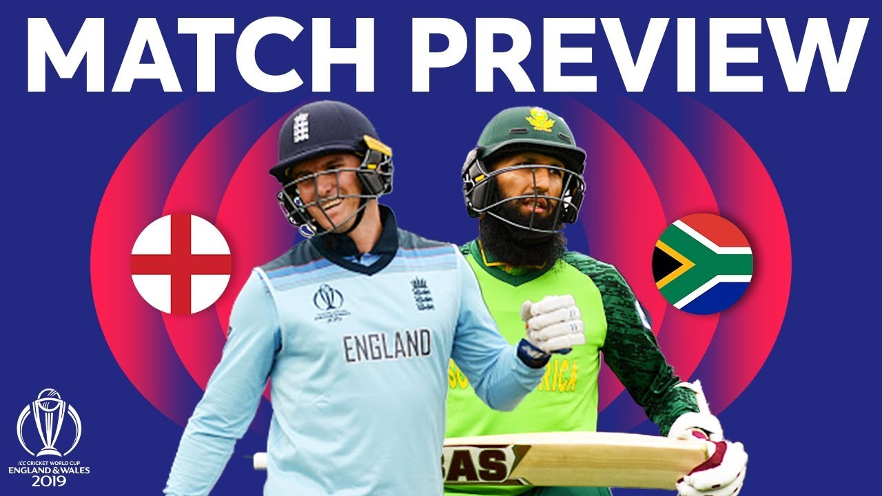 Match Preview England Vs South Africa Icc Cricket World Cup 2019