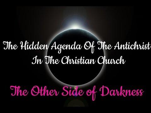 The Hidden Agenda of the Antichrist In The Christian Church: Satanic Illuminati Mind Control Part 4