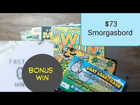 $73 Smorgasbord. Lottery scratch tickets.