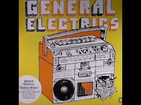 General Electrics – Central Mixes (full album Vinyl FLAC 2005)