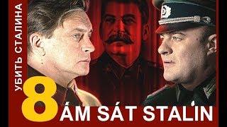 Ám sát Stalin / Kill Stalin - Tập: 8 | Phim tình báo chiến tranh | Star Media (2013)