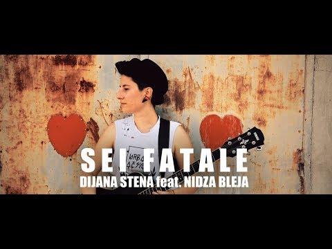 Dijana Stena - Sei Fatale mp3 ke stažení