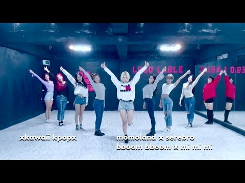 Kpop Magic Dance MOMOLAND  Bboom Bboom + SEREBRO  Mi Mi Mi