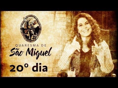 20º Dia da Quaresma de São Miguel Arcanjo