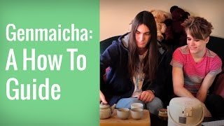 Genmaicha: A How To Guide