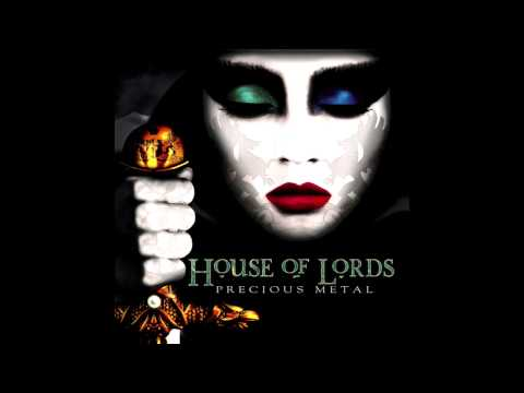 """""""I'm Breaking Free"""" - House Of Lords"""