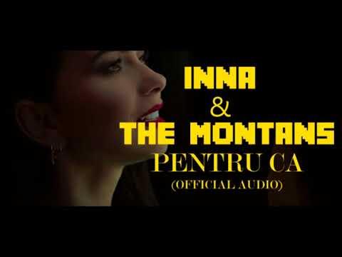 INNA FT THE MONTANS - PENTRU CA (AUDIO)