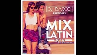 DJ Barco Feat Carlos Chirinos - Mix Latin 2016 [www.makingmixes.com]