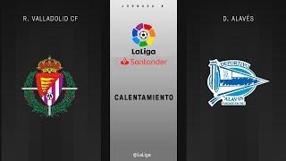 Calentamiento R. Valladolid vs D. Alavés
