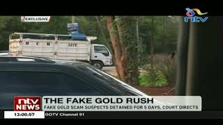 Fake gold scam suspects detained for 5 days at Muthaiga,Gigiri police stations