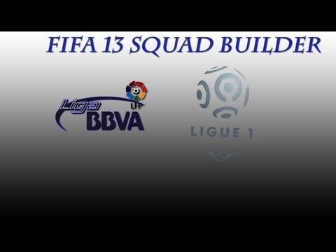Fifa 13 Squad Builder #1! Ligue 1/BBVA/Brazil Builder