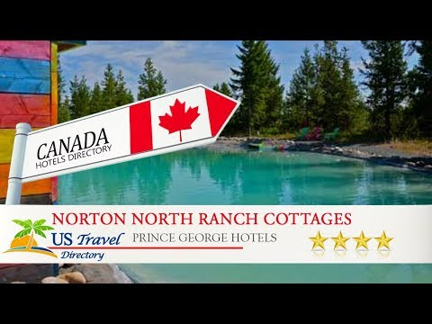 Norton North Ranch Cottages - Prince George Hotels, Canada