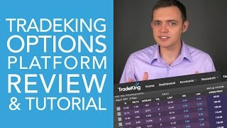 TradeKing Options Platform Tutorial and Review (Part 3)