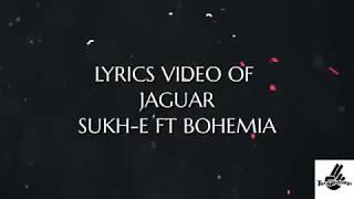 Jaguar   Muzical Doctorz Sukhe Feat Bohemia   Latest Punjabi Song /lyrics video/