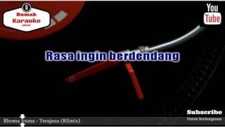 Karaoke Rhoma Irama - Terajana REmix