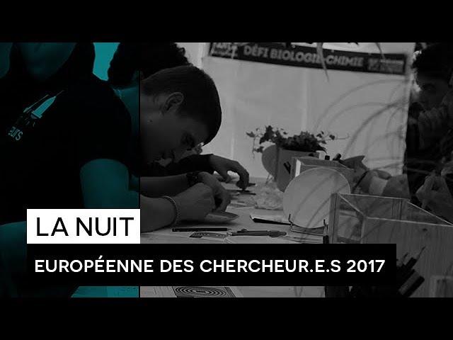 La Nuit Européenne des Chercheur.e.s  Limoges - 2017
