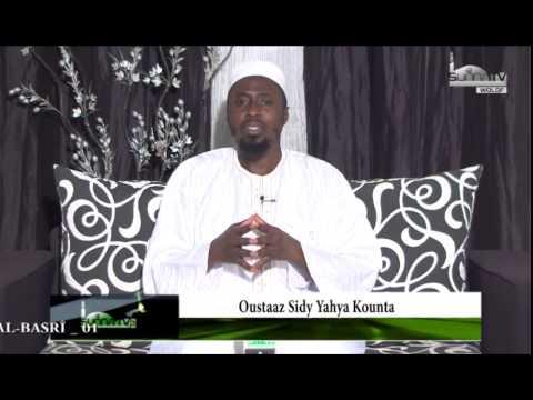 La vie des Salâf Salîh | La vie de Al Hassan Al-Basrî (01) |  Oustaz Sidy Yahya Kounta (H.A)