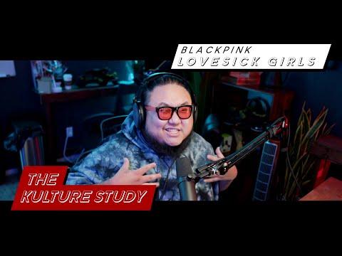 The Kulture Study: BLACKPINK 'Lovesick Girls' MV