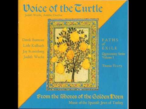 "Voice of the Turtle - ""Los Kaminoz de Sirkidji (Sirkeci)"" - (Sephardic Jewish Music from Turkey)"