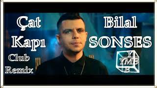 Bilal Sonses - Çat Kapı -  (YasinMusicBox)