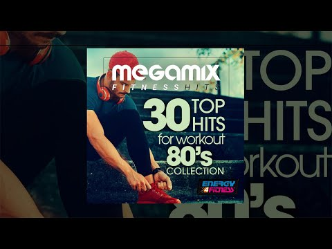 E4F - Megamix Fitness 30 Top Hits For Workout 80's Collection - Fitness & Music 2018