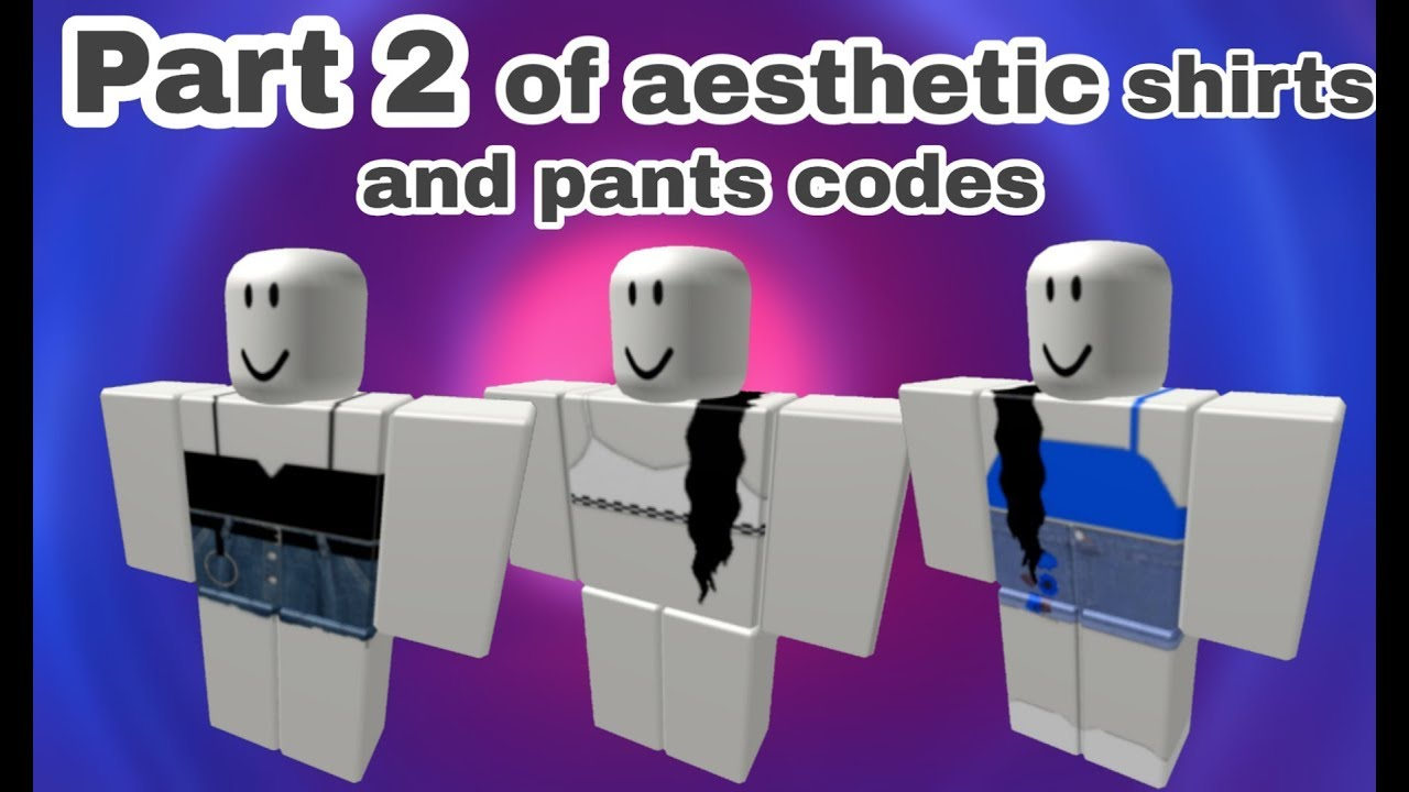 Aesthetic Roblox Codes For Girls Codes In Desc By Lowkey Foxy
