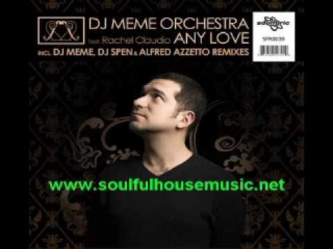 hqdefault dj meme orchestra ft rachel claudio any love (dj meme original