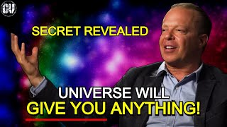 Dr Joe Dispenza - SECRET REVEALED! Universe Will Put Everything In Your Lap!