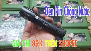 Review Đèn Pin XML-T6 89K Chống Nước Zoom Siêu Xa Sáng Lóa - Bách Hóa 76