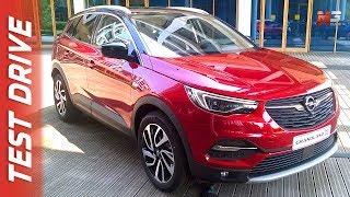 NEW OPEL GRANDLAND X 2017 - FIRST TEST DRIVE