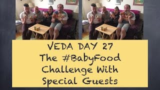 #BattenVEDA Day 27 The #BabyFood Challenge @KatiePavely