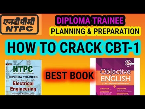 NTPC DIPLOMA TRAINEE RECRUITMENT 2018 || PLANNING AND PREPARATION || BEST BOOK FOR CBT 1
