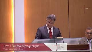 Rev. Cláudio Albuquerque   Tito 1:5-16   15.12.2019