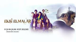 Ekşi Elmalar - Hespe Begzade (Orijinal Film Müzikleri)