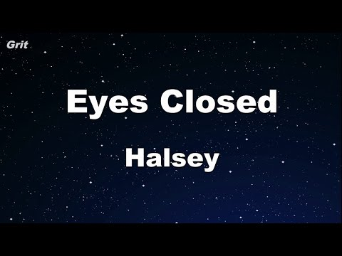Eyes Closed - Halsey Karaoke 【With Guide Melody】 Instrumental