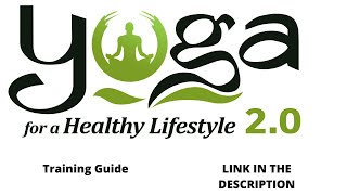 Yoga for a healthy lifestyle 2.0 info ...