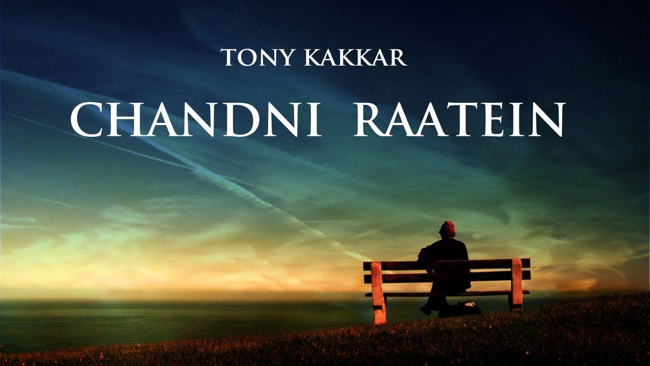 Download Chandni Ratein - Tony Kakkar | A Tribute To Madam Noorjehan