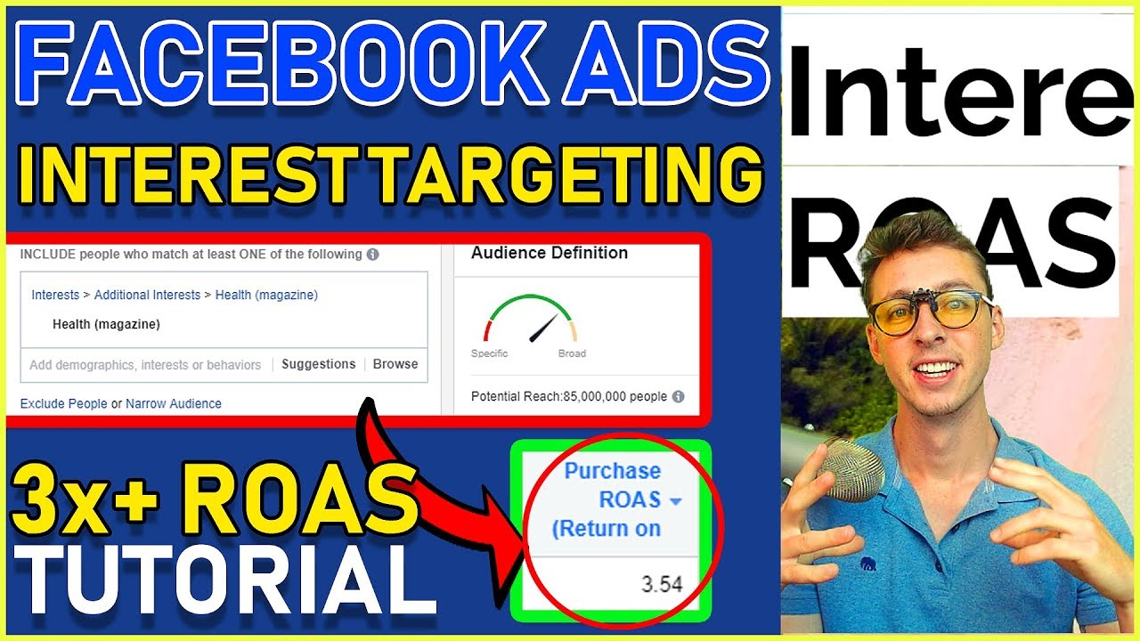 How I Pick Facebook Interests That Make Me 3x+ ROAS (2019 Targeting Method REVEALED)