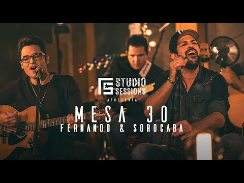 Fernando & Sorocaba - Mesa 30 | FS Studio Sessions