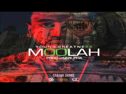 Young Greatness - Moolah [Clean Edit]