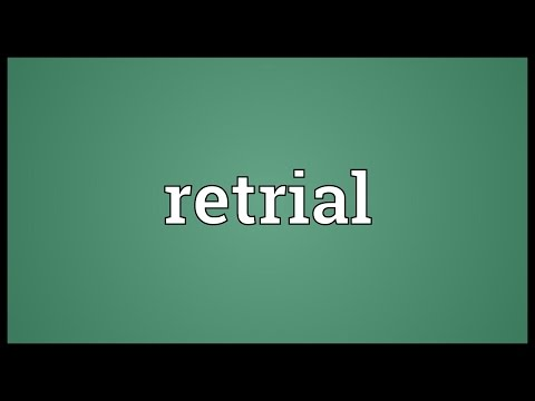 Retrial Meaning