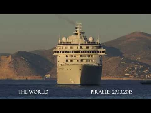THE WORLD arrival at Piraeus Port