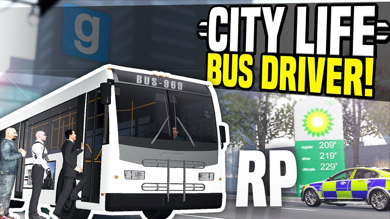 BUS DRIVER ROLEPLAY - City Life #1   Gmod DarkRP!