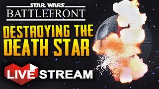 Star Wars Battlefront: Death Star DLC   Space Battles, Trench Run & Heroes   Gameplay Live Stream
