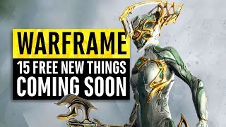 Warframe | 15 New 'Free' Things Coming Soon